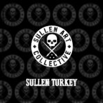 SULLEN TURKEY